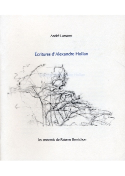 Écritures d'Alexandre Hollan